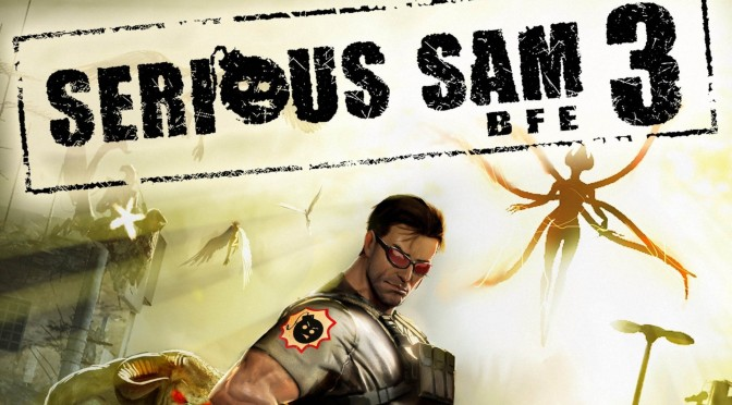 ERJ – Épisode 7 – Critique de Serious Sam 3 BFE