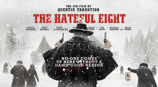 Zorgov au Cinéma : The Hateful Eight (2015)